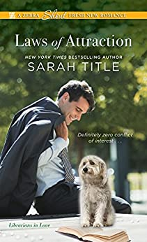 Laws of Attraction (Librarians in Love Book 3) by [Sarah Title ]