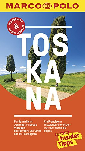 MARCO POLO Reiseführer Toskana: Reisen mit Insider-Tipps. Inklusive kostenloser Touren-App & Events&News