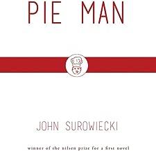 Pie Man (Nilsen Prize for a First Novel Winner)