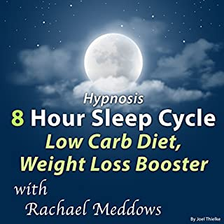 Hypnosis 8 Hour Sleep Cycle Low Carb Diet, Weight Loss Booster audiobook cover art