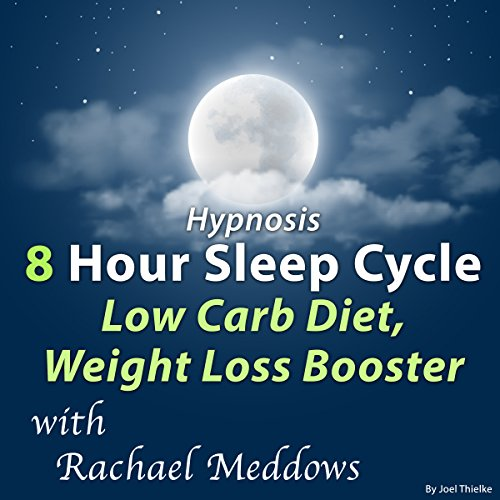 Hypnosis 8 Hour Sleep Cycle Low Carb Diet, Weight Loss Booster cover art