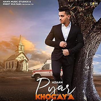 Pyar Kho Gaya