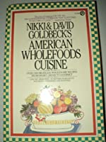 Goldbeck's American Whole-food Cookbook 0452260264 Book Cover
