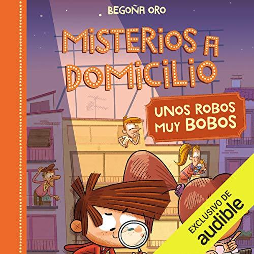 Diseño de la portada del título Unos Robos Bobos