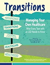 Transitions Managing Your Own Healthcare: What Every Teen With an Lsd Needs to Know