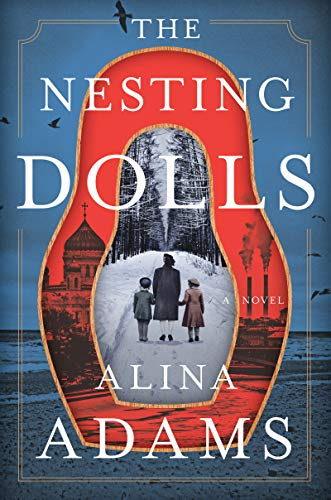 Compare Textbook Prices for The Nesting Dolls: A Novel  ISBN 9780062910943 by Adams, Alina