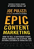 Epic Content Marketing: How to Tell a Different Story