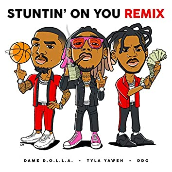 Stuntin' On You (Remix)