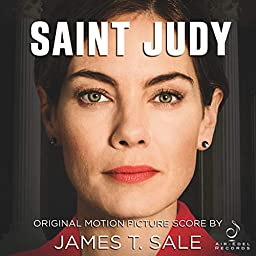 Saint Judy (Original Motion Picture Score) by James T. Sale on Amazon Music Unlimited