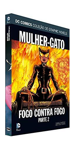 Dc Graphic Novels Ed. 127 - Mulher-gato: Fogo Contra Fogo Parte 2