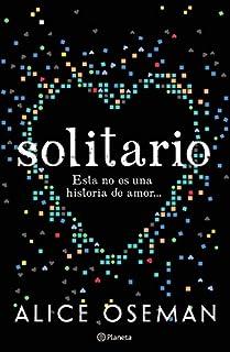 Solitario / Solitaire: Esta No Es Una Historia De Amor