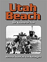 UTAH BEACH: Der Kilometer Null