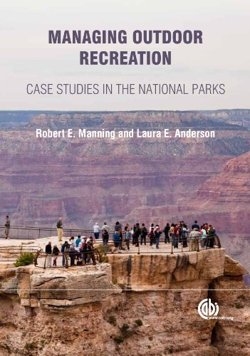 Managing Outdoor Recreation: Case Studies in the National Parks (English Edition)