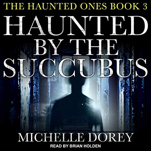 Haunted by the Succubus cover art