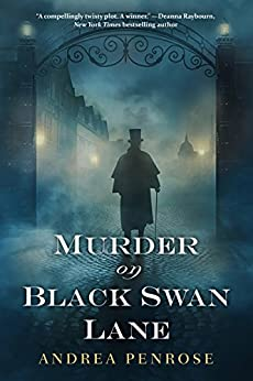 Murder on Black Swan Lane (A Wrexford & Sloane Mystery Book 1) by [Andrea Penrose]