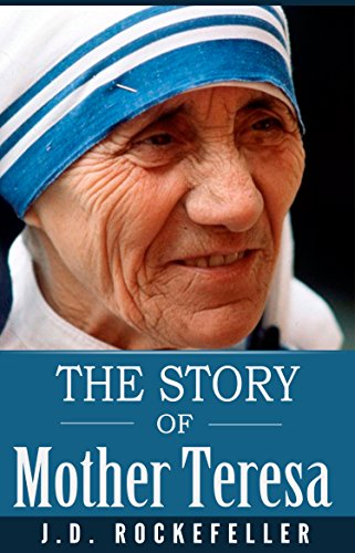 The Story of Mother Teresa (English Edition)
