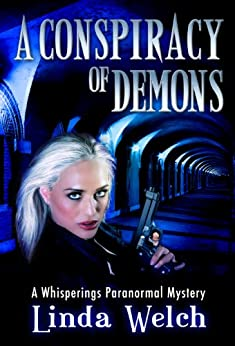 A Conspiracy of Demons: Whisperings Paranormal Mystery Book Six by [Linda Welch]