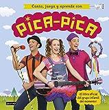 Canta, juega y aprende con Pica-Pica (Youtubers infantiles)