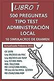 Oposiciones Administración Local: 10 Simulacros de examen: 2