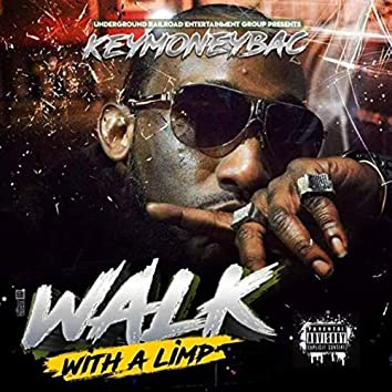 Walk with A Limp