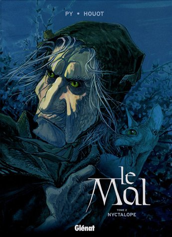 Le Mal - Tome 02: Nyctalope