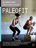 Paléofit: Le cross training des sportifs d'endurance (Mon coach remise en forme)