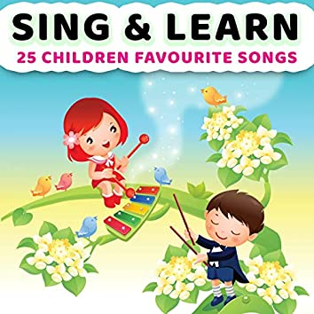 Sing & Learn (25 Children Favourite Songs)