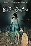 [(Wait Till Helen Comes : A Ghost Story)] [By (author) Mary Downing Hahn] published on (April, 2008)