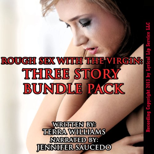 Rough Sex with the Virgin Three Story Bundle Pack audiobook cover art