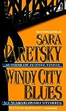 Windy City Blues: V. I. Warshawski Stories (V.I. Warshawski Novels Book 18)