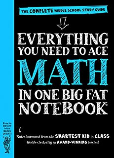 Everything You Need to Ace Math in One Big Fat Notebook: The Complete Middle School Study..