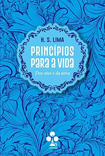 Princípios para a vida: Dos céus e da terra (Portuguese Edition)