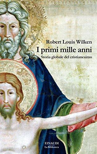 I primi mille anni: Storia globale del cristianesimo (La biblioteca Vol. 4)