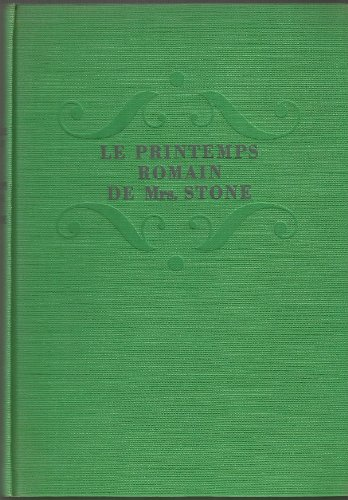 Le printemps romain de Mrs Stone. Traduit par Jacques et Jean Tournier. La guilde du livre. Lausanne. 1963. (Club, Litt'rature am'ricaine)