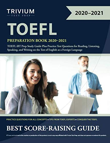 TOEFL Preparation Book 2020-2021: TOEFL iBT Prep Study Guide Plus Practice Test Questions for Readin