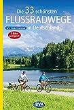 Die 33 schönsten Flussradwege in Deutschland mit GPS-Tracks Download (Die schönsten Radtouren und Radfernwege in Deutschland) (German Edition)
