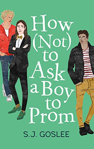 How Not to Ask a Boy to Prom (English Edition)