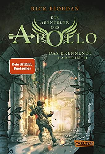 Die Abenteuer des Apollo 3: Das brennende Labyrinth: Der dritte Band der Bestsellerserie! Für Fantasy-Fans ab 12