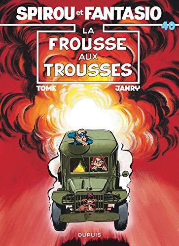 Spirou et Fantasio, tome 40 : La Frousse aux trousses