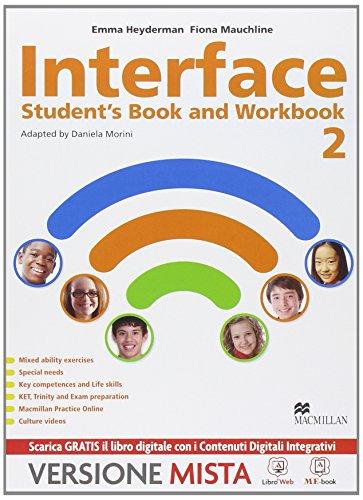 Interface. Student's book-Workbook-Culture and exams. Per la Scuola media. Con e-book. Con espansione online: 2