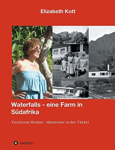 Waterfalls eine Farm in Südafrika: Verlorene Heimat - Abenteuer in der Türkei
