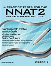 4 Practice Tests for the NNAT2 - Grade 1 (Level B): FOUR FULL LENGTH Practice Tests for GRADE 1
