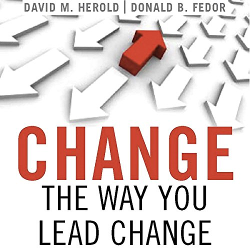 Change the Way You Lead Change audiobook cover art