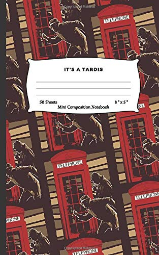 IT'S A TARDIS: Mini Composition Notebook
