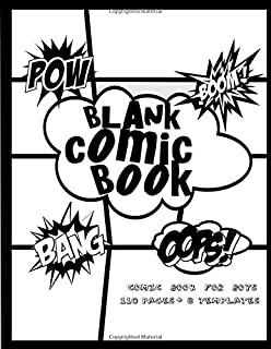 Blank Comic Book Comic Book For Boys: Variety Templates With Bubble Speech