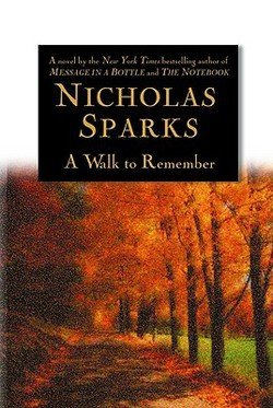 Nicholas Sparks: A Walk to Remember (Hardcover); 1999 Edition