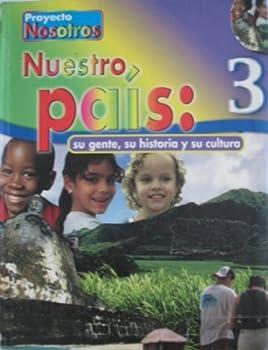 Unknown Binding Nuestro Pa?s 3 : Su gente, su historia y su Cultura [Spanish] Book