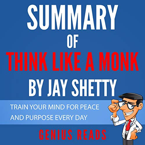 Summary of Think like a Monk by Jay Shetty Audiobook By Genius Reads cover art