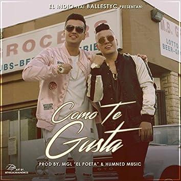 Como Te Gusta (feat. El Indio)