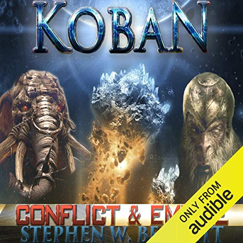 Koban: Conflict and Empire Audiobook By Stephen W Bennett cover art